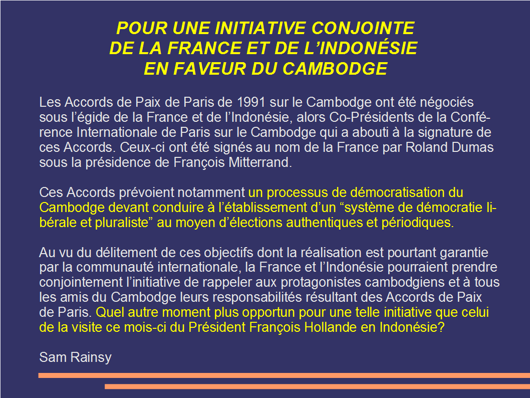 POUR UNE INITIATIVE CONJOINTE DE LA FRANCE ET DE L'INDONÉSIE EN FAVEUR DU CAMBODGE