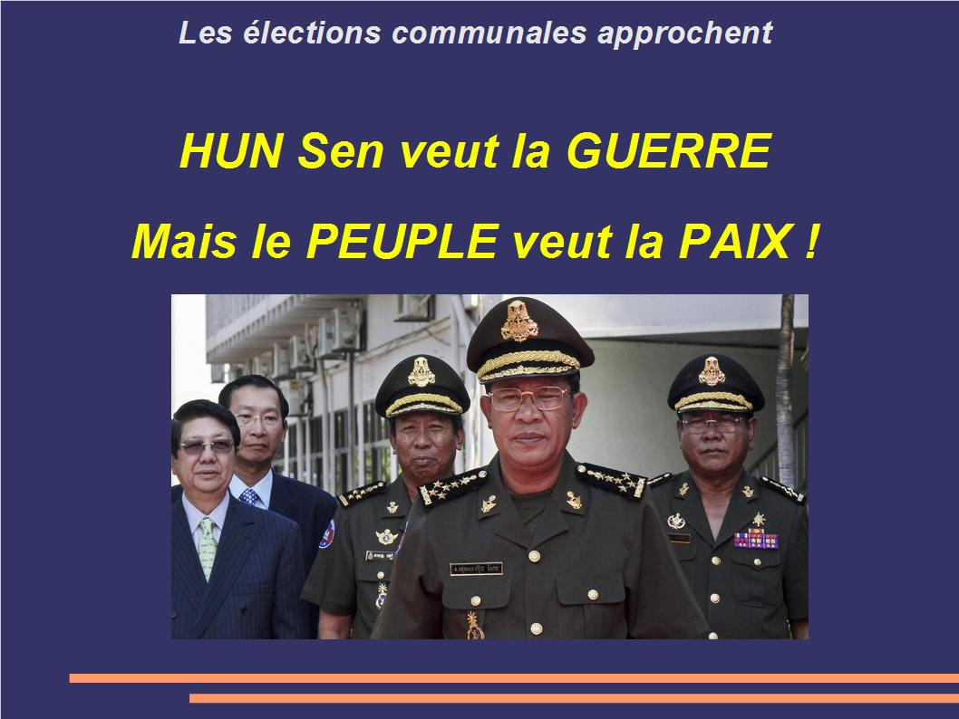 Hun sen veut la guerre